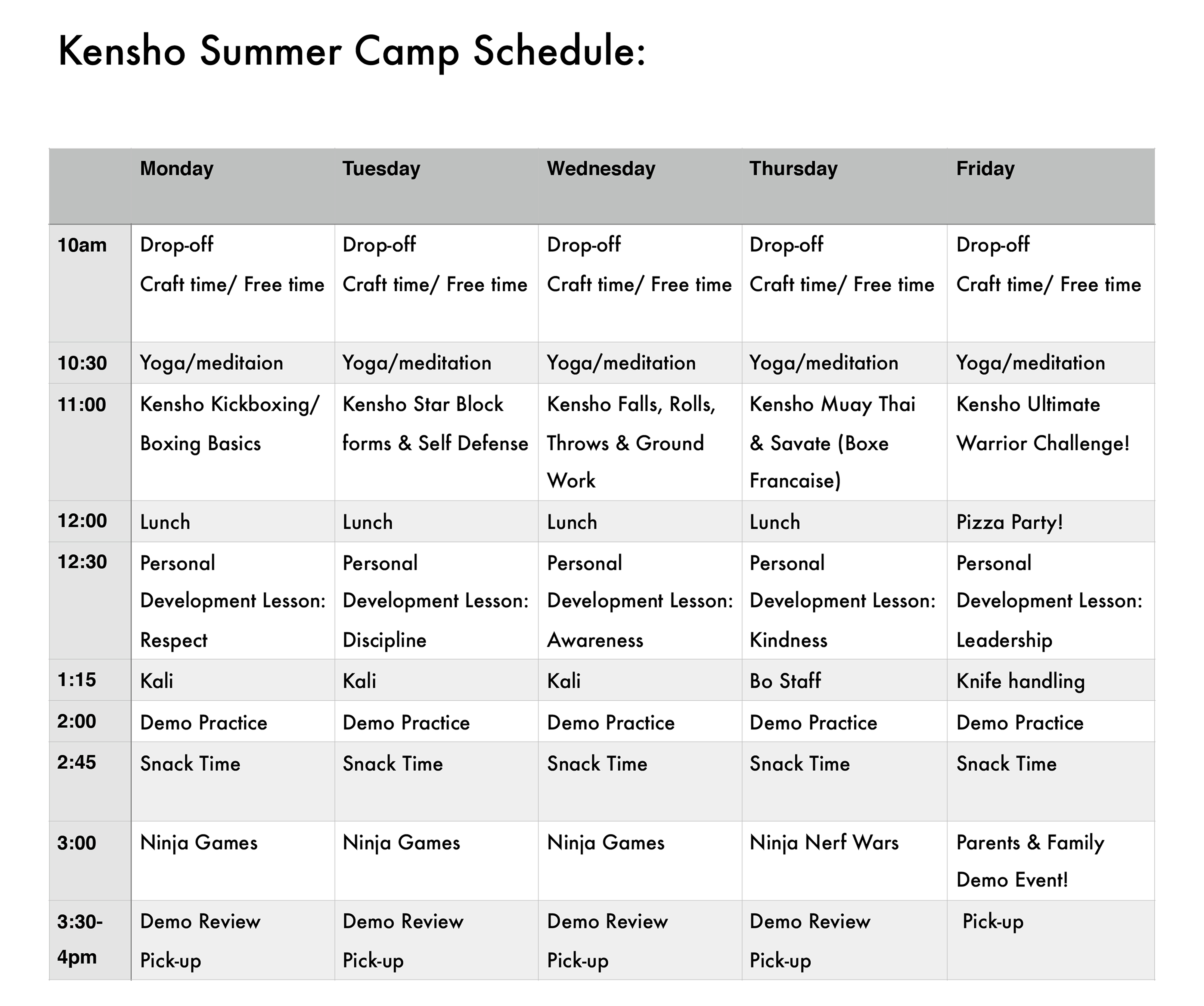 Kensho CAMP Schedule
